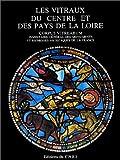 echange, troc Louis Grodecki - Vitraux du Centre et des Pays de la Loire