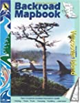 Vancouver Island Backroad Map Book