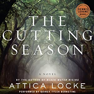 The Cutting Season: A Novel | [Attica Locke]