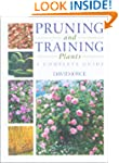 Pruning and Training Plants: A Comple...