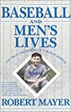 Baseball and Men's Lives: The True Confessions of a Skinny-Marink (0385309260) by Mayer, Robert