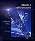 img - for Fundamentals of Graphics Communication 4th edition by Bertoline, Gary Robert, Wiebe, Eric N, Bertoline, Gary, Wieb (2004) Paperback book / textbook / text book