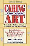 Caring for Your Art (1880559471) by Jill Snyder