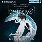 Betrayal: An Empty Coffin Novel, Book 2 | [Gregg Olsen]