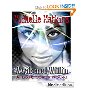 Awakened Within, A Lost Souls Novel