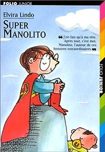 Super Manolito par Lindo