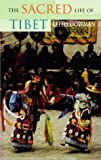The Sacred Life of Tibet (0722533756) by Dowman, Keith