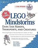 echange, troc Mario Ferrari, Giulio Ferrari - 10 Cool Lego Mindstorms, Dark Side Robots, Tranports, and Creatures