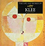 The Life and Works of Klee (The Life and Works Series) (0831741341) by Doeser, Linda