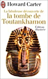 echange, troc Carter Howard - La fabuleuse découverte de la tombe de toutankhamon