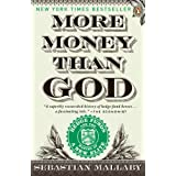 "More Money Than God: Hedge Funds and the Making of a New Elite (Council on Foreign Relations Books (Penguin Press))von ""Sebastian Mallaby"""