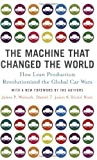 img - for The Machine That Changed the World by Womack, James P., Jones, Daniel T., Roos, Daniel (2007) Paperback book / textbook / text book