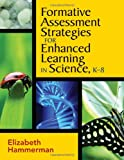 img - for Formative Assessment Strategies for Enhanced Learning in Science, K-8 book / textbook / text book