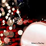 Music is the key(初回限定盤)(DVD付)