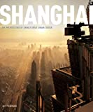 img - for Shanghai: The Architecture of China's Great Urban Center book / textbook / text book