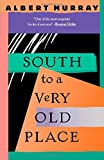 South to a Very Old Place