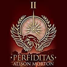 Perfiditas: Roma Nova, Book 2 Audiobook by Alison Morton Narrated by Caitlin Thorburn