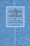 St. Augustine: Treatises on Various Subjects (Fathers of the Church (Paperback)) (0813213207) by Augustine