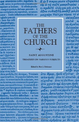 St. Augustine: Treatises on Various Subjects (Fathers of the Church (Paperback))