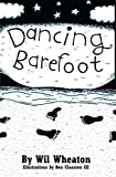 Dancing Barefoot (0596006748) by Wheaton, Wil