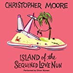 Island of the Sequined Love Nun | Christopher Moore
