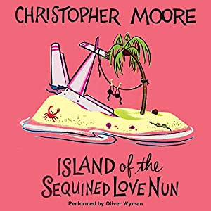 Island of the Sequined Love Nun Hörbuch