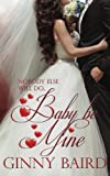 Baby, Be Mine (Holiday Brides Series)