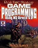 Real-Time Strategy Game Programming Using MS DIRECTX 6.0 (Wordware Game Developers Library)