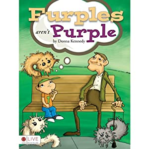 Furples Aren't Purple Audiobook