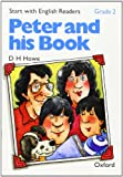 Start with English Readers: Peter and His Book Grade 2 (0194335429) by Howe, D.H.