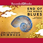 End of the World Blues | Jon Courtenay Grimwood
