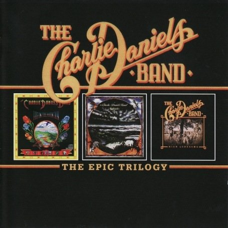 Charlie Daniels Band - Epic Trilogy - Zortam Music