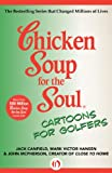 img - for Chicken Soup for the Soul Cartoons for Golfers book / textbook / text book