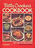 Betty Crockers Cookbook: New and Revised Edition Including Microwave Recipes (1978 Edition) ISBN 0307098222