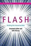 Flash: Building the Interactive Web (Platform Studies)