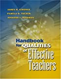 Handbook for Qualities of Effective Teachers unknown Edition by James H. Stronge, Pamela D. Tucker, Jennifer L. Hindman (2004)