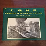 img - for Lehigh & Hudson River, Vol. 1: The West End book / textbook / text book