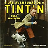 Herge Fuga Temeraria (Las Aventuras De Tintin / the Adventures of Tintin)