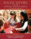 Social Studies for the Elementary and Middle Grades: A Constructivist Approach (3rd Edition) 3rd (third) Edition by Sunal, Cynthia Szymanski, Haas, Mary Elizabeth published by Allyn & Bacon (2007) Paperback