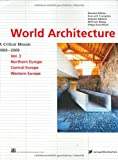 World Architecture 1900-2000: A Critical Mosaic: Northern Europe, Central Europe, Western Europe v. (3211832866) by Wilfried Wang