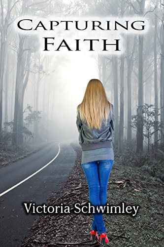 Book: Capturing Faith by Victoria Schwimley
