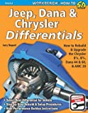 img - for Jeep, Dana & Chrysler Differentials: How to Rebuild the 8-1/4, 8-3/4, Dana 44 & 60 & AMC 20 (Workbench How to) book / textbook / text book