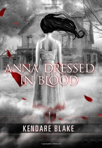 Image of Anna Dressed in Blood (Anna Dressed in Blood Series)