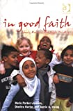 img - for In Good Faith: Schools, Religion and Public Funding book / textbook / text book