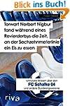 Torwart Norbert Nigbur fand w�hrend e...