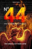 img - for Number 44 The Mysterious Stranger: The Chronicle of Young Satan book / textbook / text book