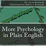More Psychology in Plain English | Dr. Dean Richards