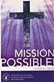 img - for Mission Possible! Cycle B Sermons for Advent, Christmas, and Epiphany Based on the Gospel Texts by Charles Reeb (2014-06-16) book / textbook / text book