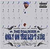 Daz Dillinger / Only on the Left Side