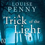 A Trick of the Light | [Louise Penny]